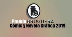 El Premio Bruguera de cómic y novela gráfica 2019