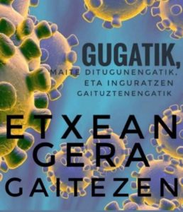 EUSKAL IRUDIGILEAK permanecerá cerrada debido a la pandemia del coronavirus.