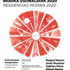 EGONALDIAK 2020 / IRUDIKA MURGILKETAK 2021