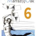 Abierto el plazo inscribirse en el 6º Encuentro Marraz(i)Oak