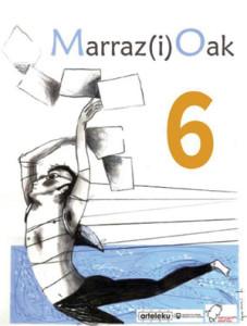 Marraz(i)Oak 6 topaketetan parte hartzeko izen-emate epea zabalik da