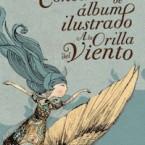 XVII Concurso de Álbum Ilustrado A la Orilla del Viento