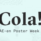 Cola! Poster Week