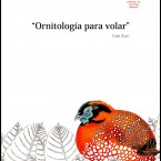 Exposición «Ornitología para volar» Unai Zoco